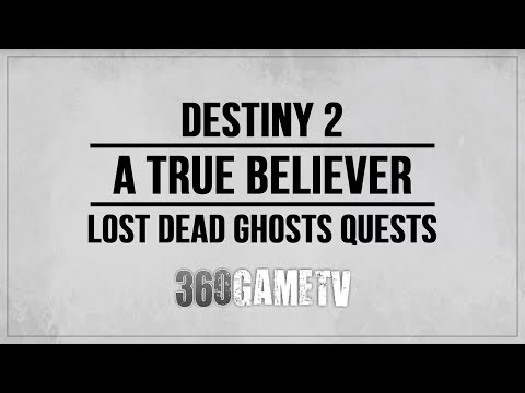 Destiny 2 A True Believer Dead Ghost Location The Summoning Pits (Lost Dead Ghosts Quests)