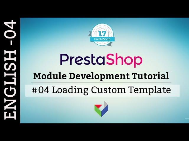 EN004 - Load custom template | PrestaShop Module Development tutorial