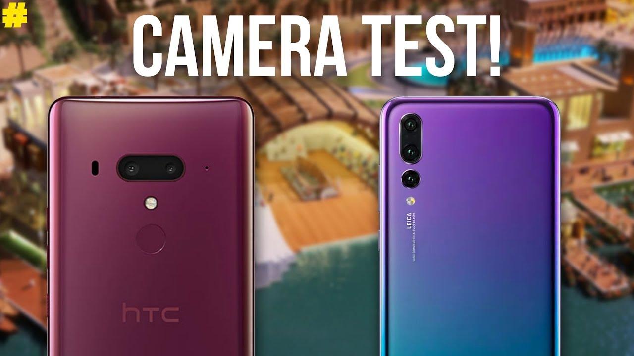HTC U12 Plus and Huawei P20 Pro - Camera Test!