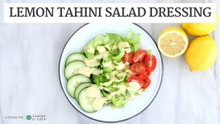 Lemon Tahini Salad Dressing | Quick, Easy Healthy Gluten-Free & Vegan Recipe |  Limoneira