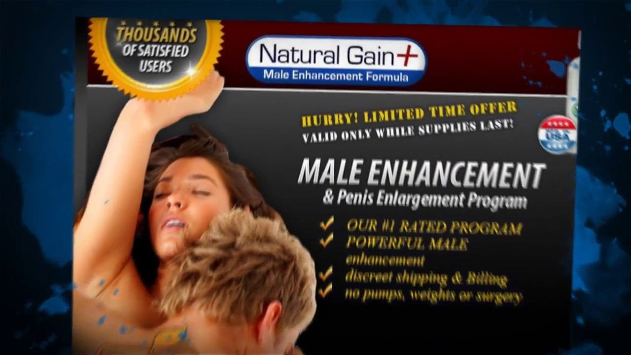Natural Gain Plus Really Works For Penis Enhancement Facts Youtube