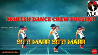 // SITTI MARR SITTI MARR DANCE VIDEO //
