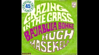 HUGH MASEKELA - GRAZING IN THE GRASS - The Promise Of A Future (1968) HiDef