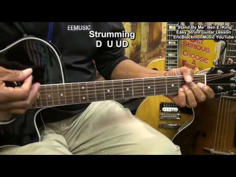 Easy Acoustic Guitar Lesson For Beginners STAND BY ME Ben E. King EricBlackmonGuitar HD