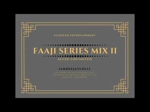 FUJI MIX / FAAJI SERIES II MIX 2018 BY DEEJAY LOLLI - K1 WASIU AYINDE MARSHAL