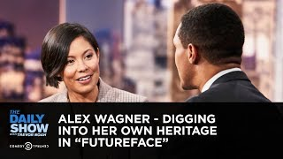 Alex Wagner - Digging Into Her Own Heritage in