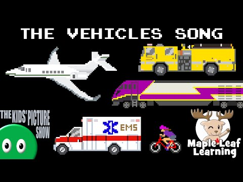 The Vehicles Song w/ Maple Leaf Learning - Emergency, Construction, Railway - The Kids' Picture Show