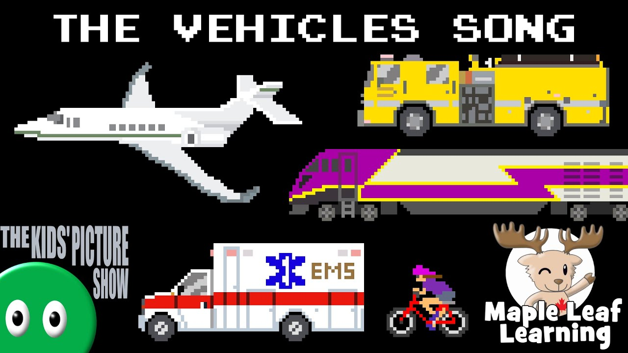 The Vehicles Song w Maple Leaf Learning – Emergency, Construction, Railway – The Kids' Picture Show