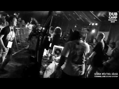 "DUB CAMP FESTIVAL 2017 - CHANNEL ONE ▶ UK Principal ""Mistry Babylon'' + Barry Issac (I-Tal Soup) ⑥"