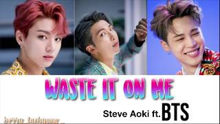 Waste It On Me (Jimin, Jungkook, and RM of BTS)