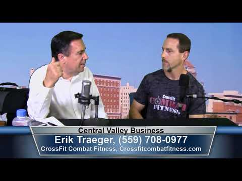 Erik Traeger of CrossFit Combat Fitness on Central Valley Business