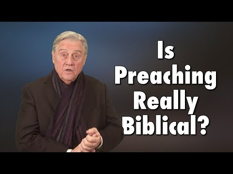 #32: Is Preaching Really Biblical?