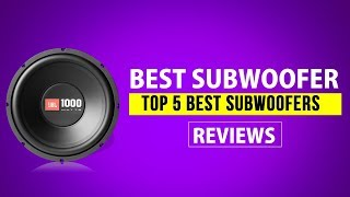 Best Subwoofer - Top 5 Best Subwoofers 2018 Reviews Buyer