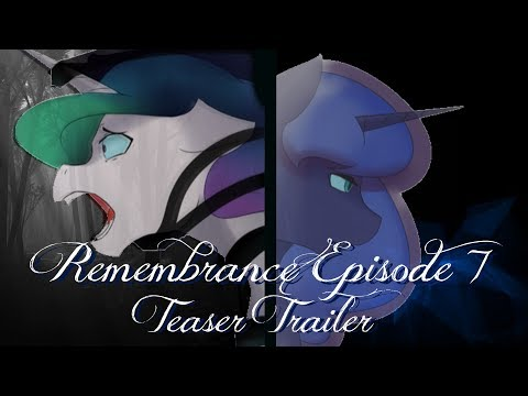 Remembrance Episode 7 Teaser Trailer