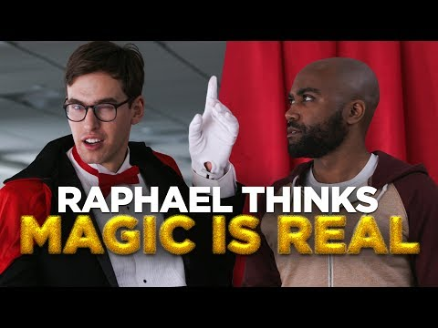 Raphael Thinks Magic Is Real