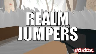 Roblox - Realm Jumpers Pt. 1