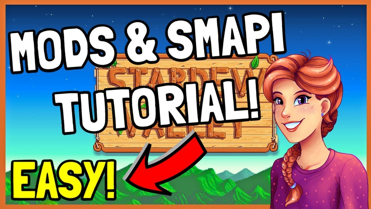 How to Install SMAPI & MODS For Stardew Valley 1 3 and Multiplayer!  (2018/19)
