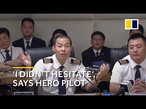 Chinese pilot recalls critical moments after cockpit window blown out
