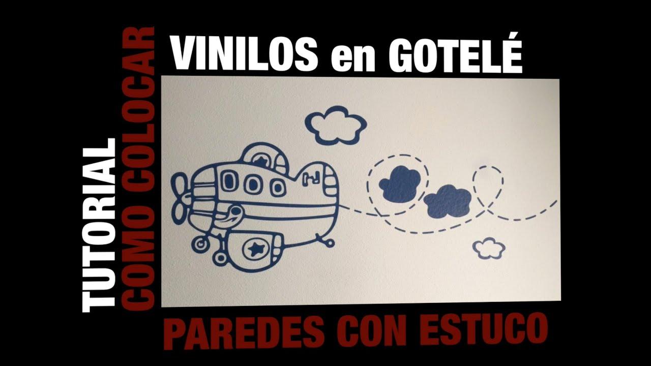 Colocar vinilos en gotel paredes con estuco youtube for Vinilos pared gotele
