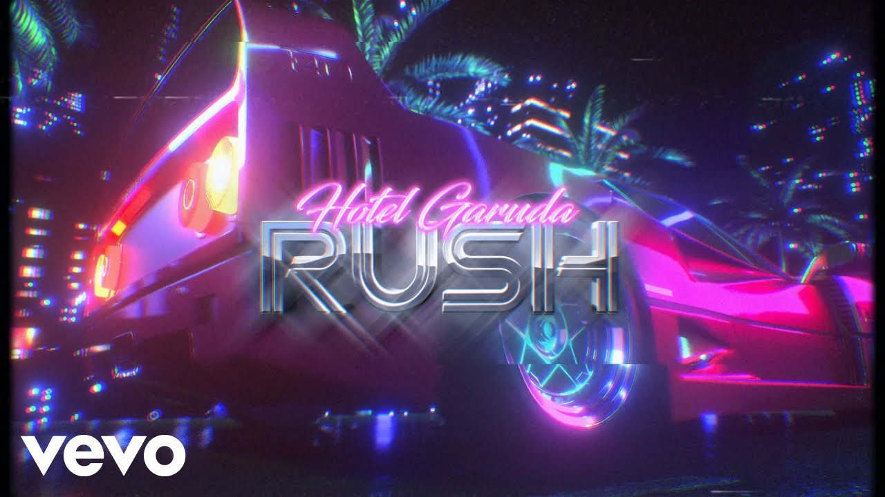 Hotel Garuda - Rush (Official Audio)