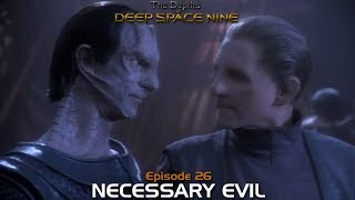 Depths of DS9 S2 Ep #8 - NECESSARY EVIL