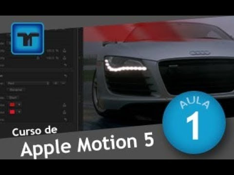 CURSO DE MOTION DESIGN • INTRODUÇÃO Ao APPLE MOTION 5 (Motion Graphics)