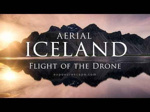 Aerial ICELAND: Flight of the Drone — exposurescape.com