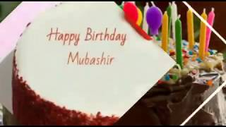 Happy Birthday Mubashir