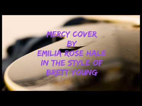 Mercy Cover (Originally performed by Brett Young