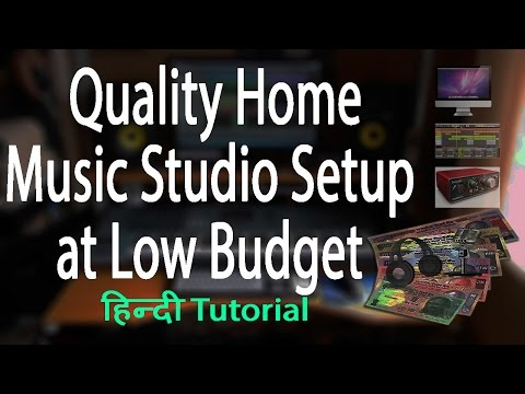 Easy and Cheap Professional Home Music Recording Studio Setup for Beginners in Hindi (2016, India)