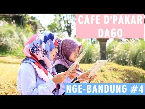 NGE-BANDUNG Eps. 4 : CAFE D'PAKAR DAGO BANDUNG