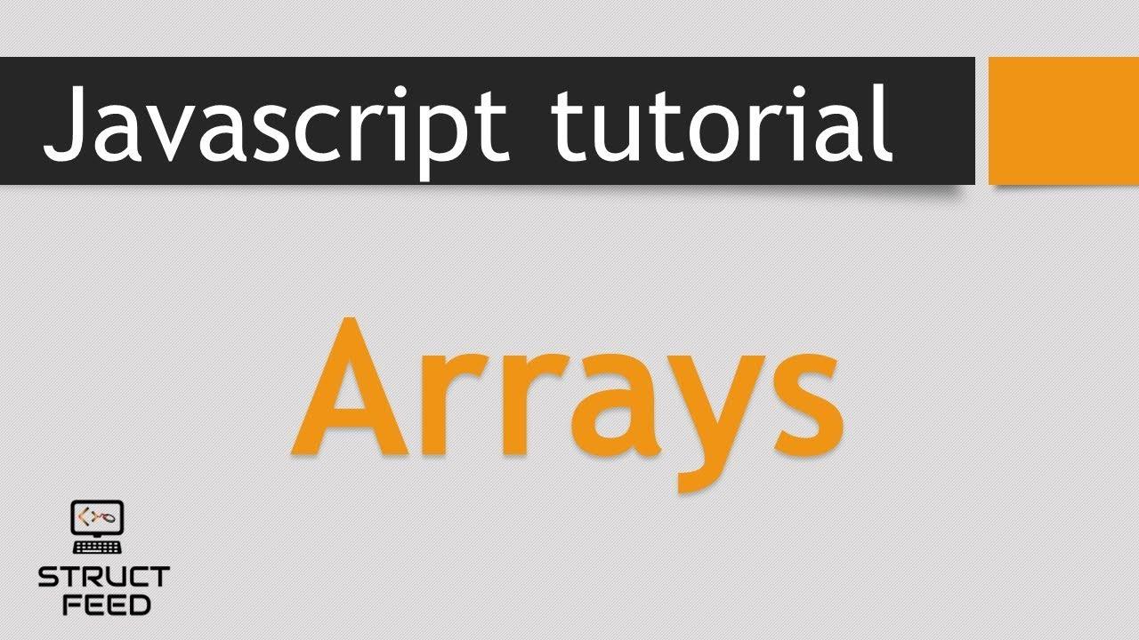 Javascript tutorial 4 javascript arrays youtube javascript tutorial 4 javascript arrays baditri Images