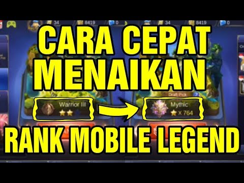 Cara Cheat Rank Mobile Legend Dari Warrior 3 Ke Mythic !!! - Mobile Legend Trick