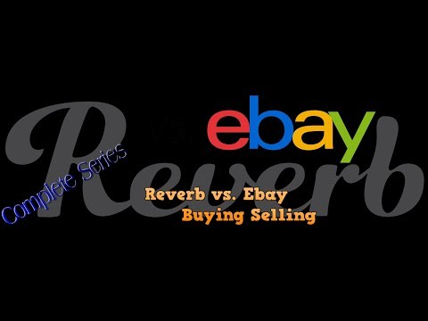 Reverb vs. Ebay which is better to Buy and Sell your Musical Equipment on