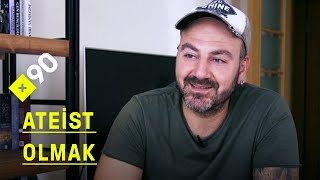 Ateizm nedir? | Türkiye'de ateist olmak