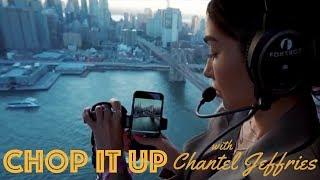 Chantel Jeffries High Above NYC | CHOP IT UP #ChantelJeffries #NYONair #UMusicExperience