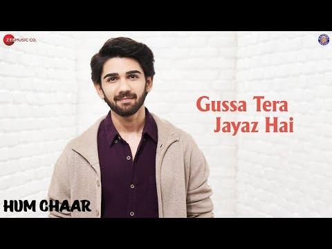 Gussa Tera Jayaz Hai | Hum Chaar | Asees Kaur & Sameer Khan | Prit, Simran, Anshuman & Tushar