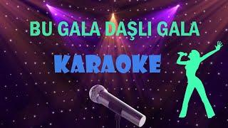 Bu Gala Daşlı Gala - Full HD Karaoke