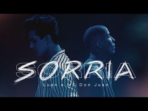 Luan Santana E Mc Don Juan - Sorria