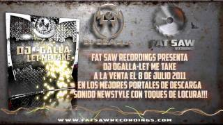 Videoclip Fat Saw Recordings Ref 004 Dj Ogalla-Let me take