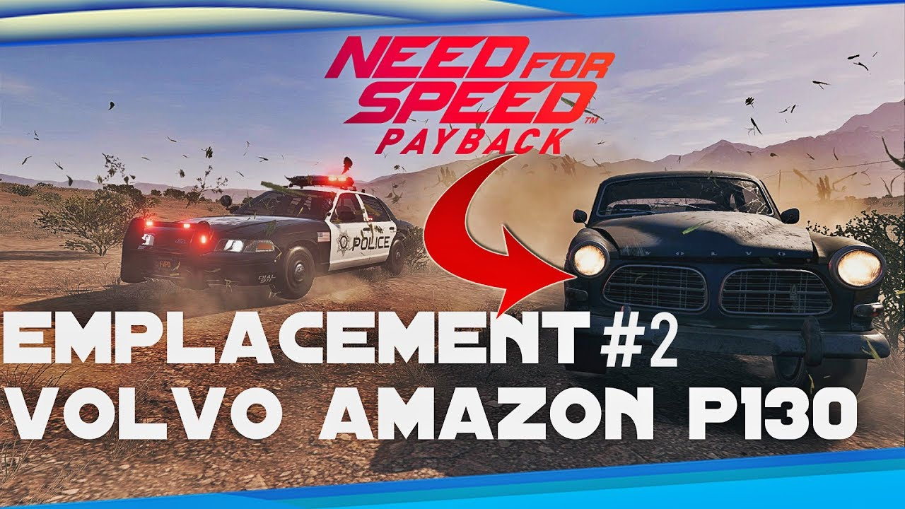 need for speed payback emplacement voiture abandonn e 2 volvo amazon p130 youtube. Black Bedroom Furniture Sets. Home Design Ideas