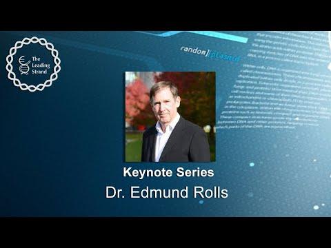 CSHL Keynote: Dr. Edmund Rolls, Oxford Centre for Computational Neuroscience & Univ. of Warwick