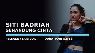 Gambar cover Siti Badriah - Senandung Cinta (Karaoke Version)