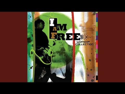 I Am Free (Who the Son Sets Free)