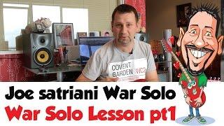 Joe Satriani - War Solo Lesson Part 1
