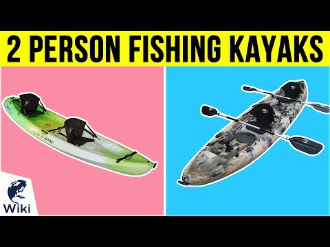 10 Best 2 Person Fishing Kayaks 2019