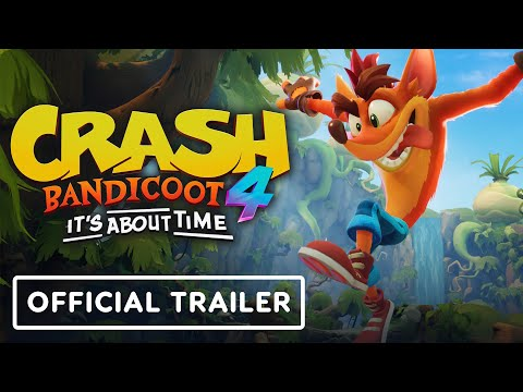 Crash Bandicoot 4: It's About Time – Official Trailer