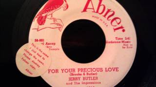jerry butler and the impressions for your precious love classic doo wop soul ballad