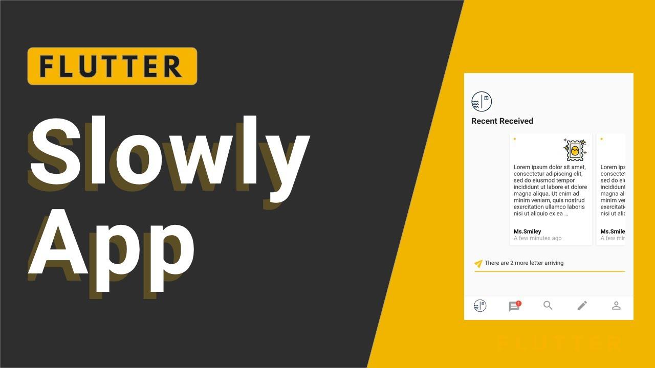 Slowly App Implement using Flutter