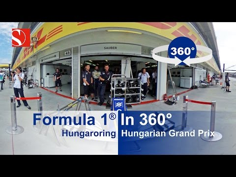 F1 in 360° - Hungaroring - Hungarian Grand Prix - Sauber F1 Team